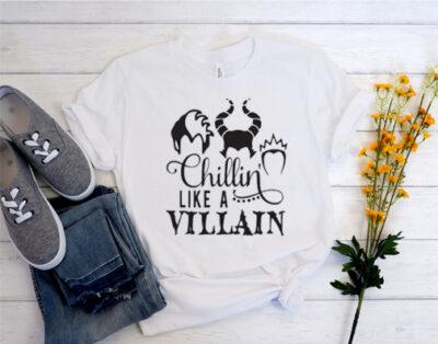 Chillin like a villain T Shirt