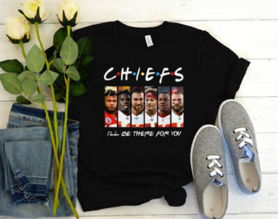 Kansas City Chiefs I'Ll Be There For You Lover Gift for Fans T-Shirt