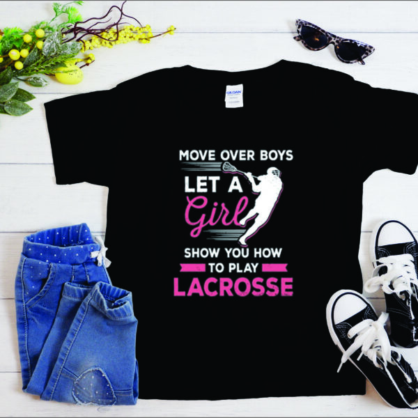 Let A Girl Play Lacrosse Unisex Shirt