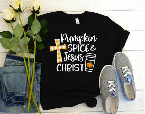Pumpkin Spice and Jesus Christ T Shirt