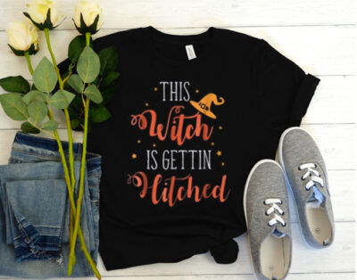 This Witch Is Getting Hitched T Shirt