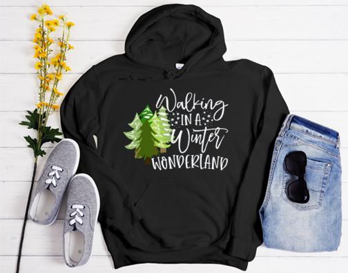 Walking in a Winter Wonderland Hoodie