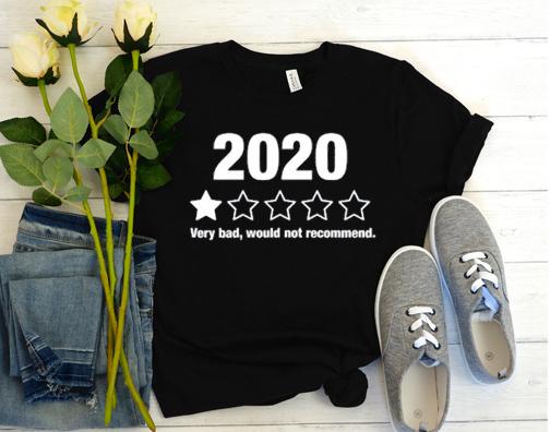 2020 Bad Year T Shirt