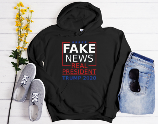 Fake News Real President Trump 2020 Election Gift Pro Trump Hoodie