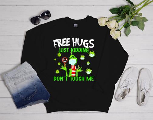 Free Hugs Just Kidding Don't Touch Me Sweatshirt