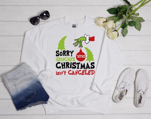2020 Christmas Isn't Cancelled Sweatshirt