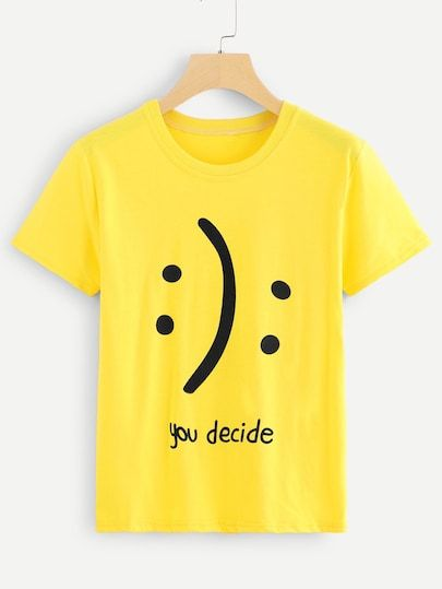 Your Decide T Shirt