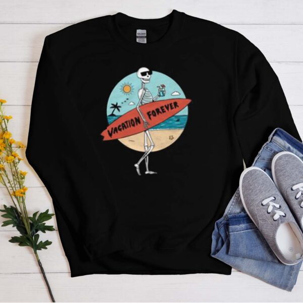 Vacation Forever smooth Sweatshirt