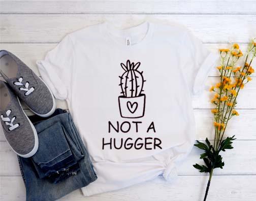Not a hugger T Shirt
