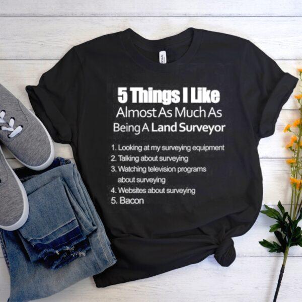 Land Surveyor Bacon T Shirt